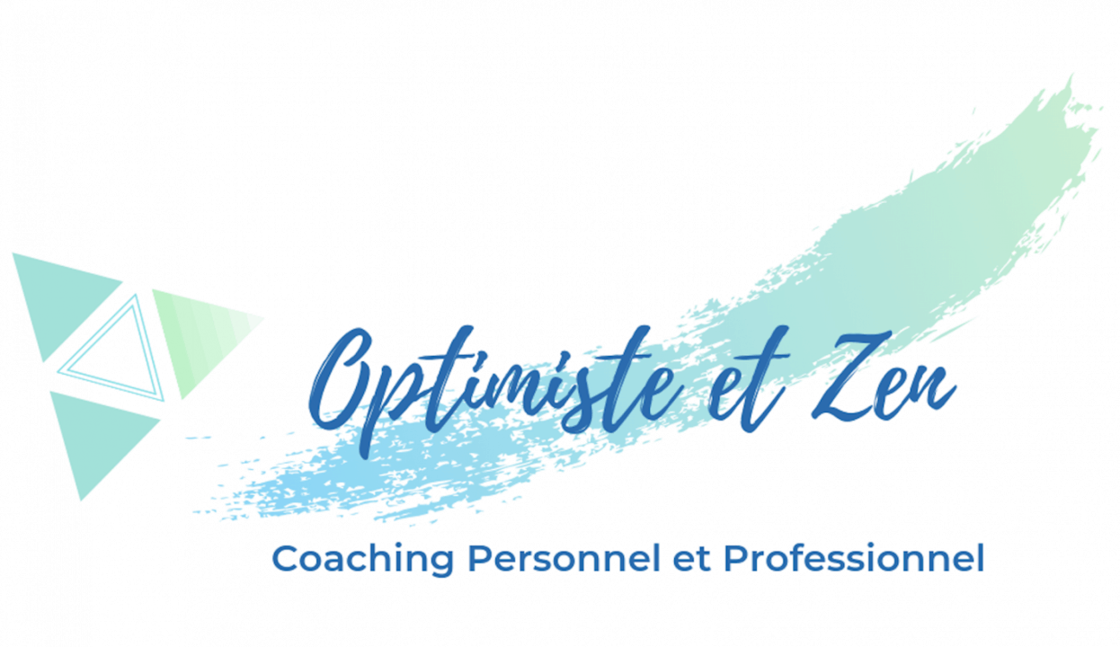 Optimiste et Zen – Coaching personnalise pour entreprises et particuliers